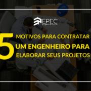 5 motivos para contratar um engenheiro